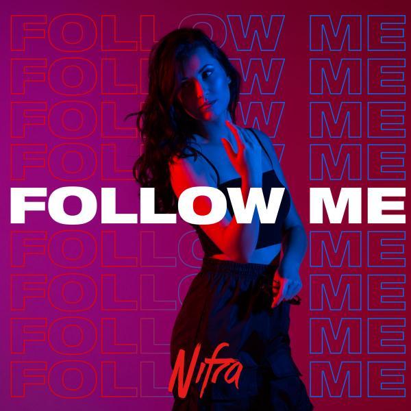 Nifra   Follow Me (DJ Mix) (2019) M4A