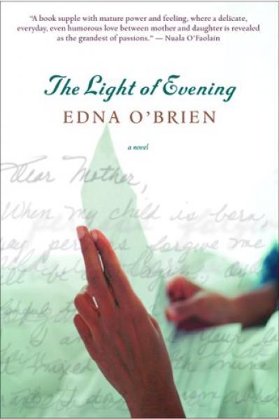 Edna O ' Brien   The Light of Evening