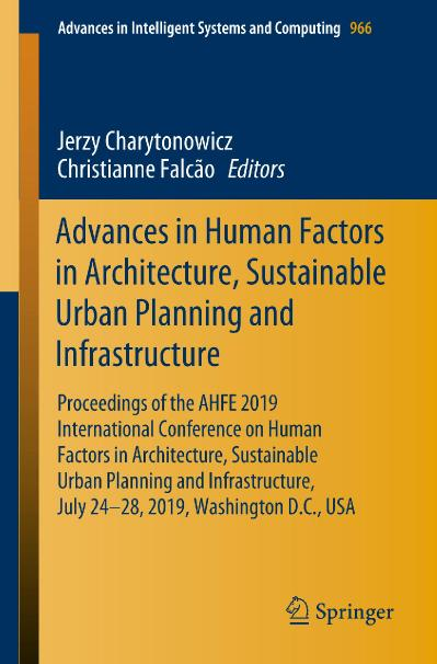 Advances in Human Factors in Architecture, Sustainable Urban Planning and Infrastr...