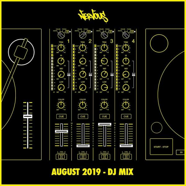 VA Nervous August 2019 DJ Mix 2019