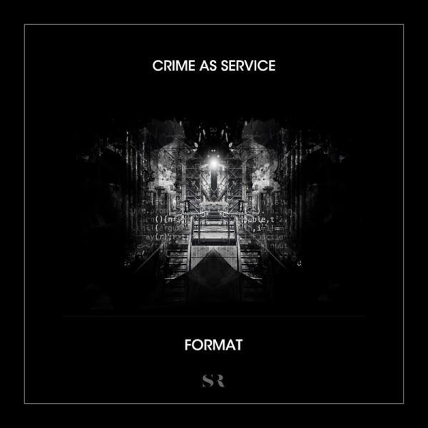Crime as Service Format STD227 2019