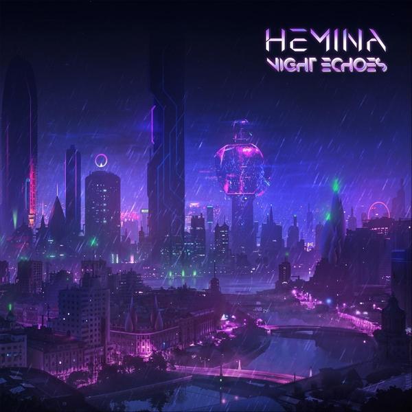 Hemina Night Echoes 2019