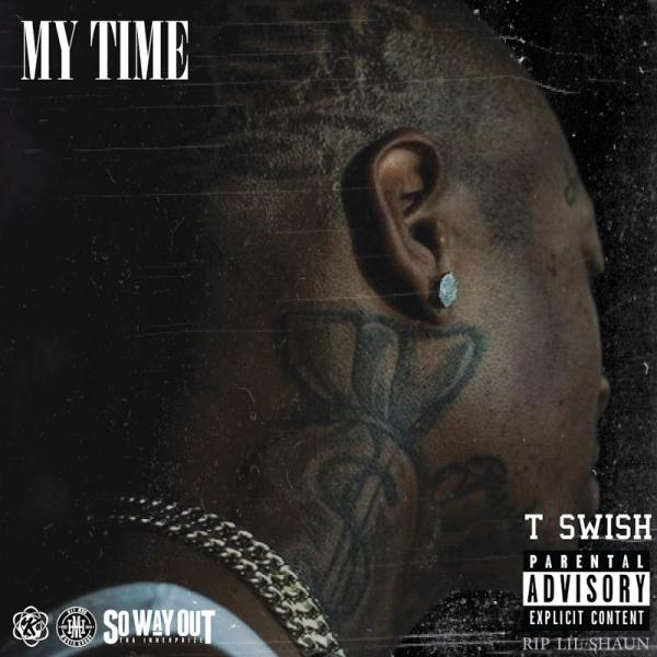 T Swish My Time  2018