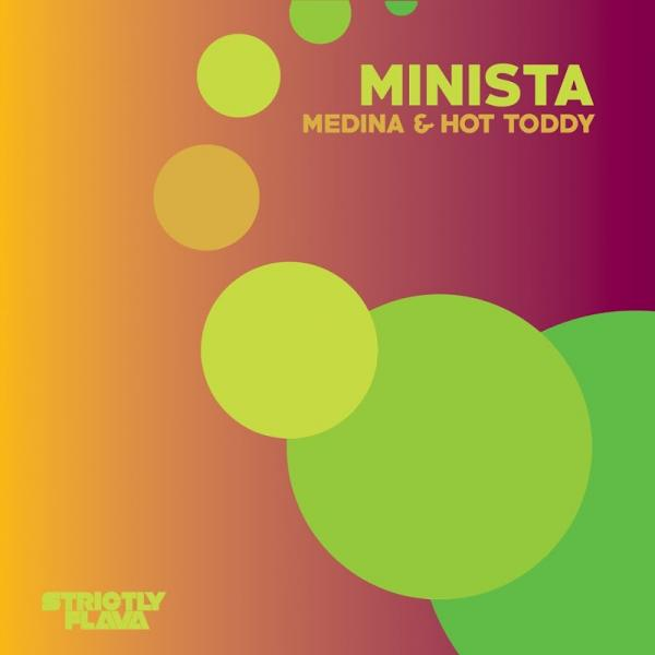 Minista Medina and Hot Toddy SF028 2019