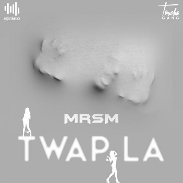 MrSM Twap la SINGLE  FR 2019