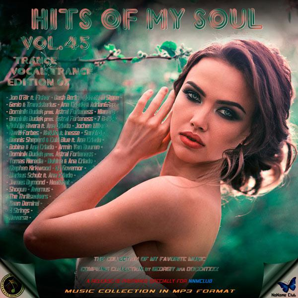 VA   Hits of My Soul Vol  45 (2019) Prepared Georgiy aka Docentxxx and sergey26 08...