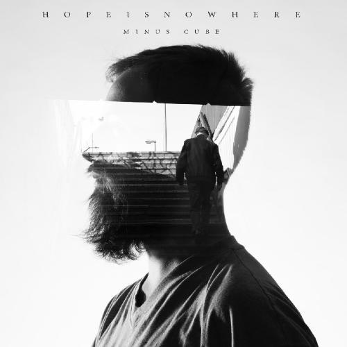 Minus Cube - Hopeisnowhere (2019)