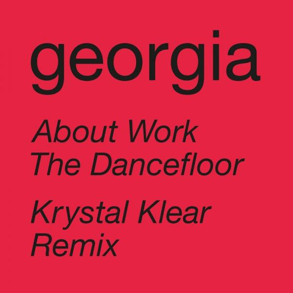 Georgia About Work The Dancefloor Krystal Klear Remix RUG1018D8  2019
