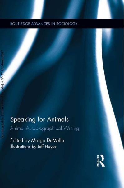 Speaking for Animals Animal Autobiographical Writing