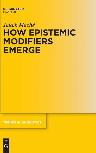 How Epistemic Modifiers Emerge