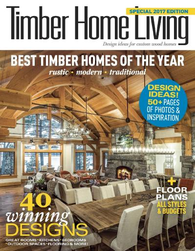 Timber Home Living  Best Timber Homes of the Year (2017)