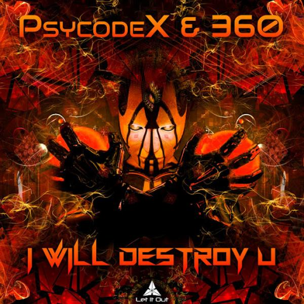 Psycodex vs 360   I Will Destroy U  2019