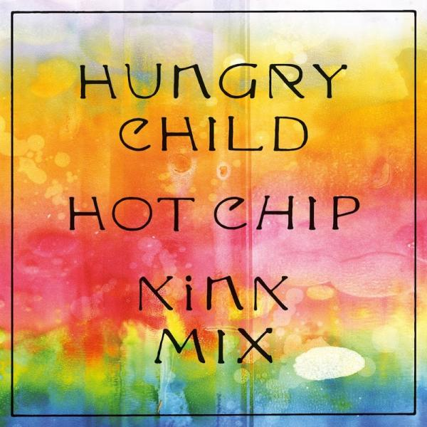 Hot Chip Hungry Child KiNK Mix RUG1050D6  2019
