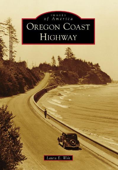 Oregon Coast Highway (Images of America)
