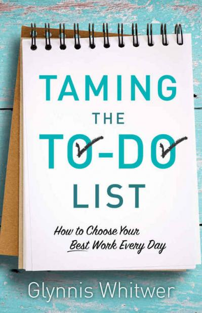 Taming The To do List   How To Choose Your Best Work Every Day