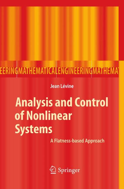 Analysis and Control of Nonlinear Systems A Flatness based Approach