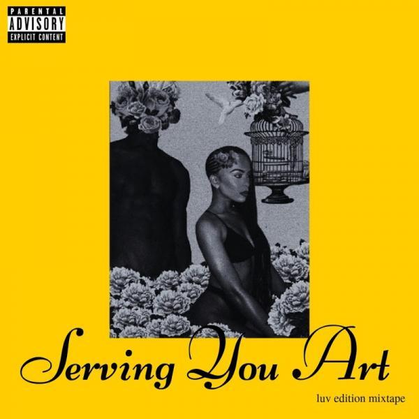 Sami Sol Serving You Art Luv Edition Mixtape  2019