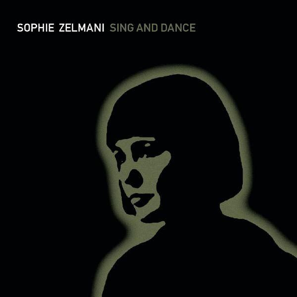Sophie Zelmani   Sing and Dance (2001)