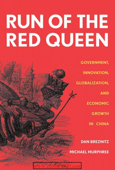 Run of the Red Queen  Government Innovation Globalization and Economic Growth in C...