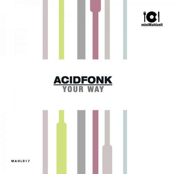 Acidfonk Your Way MAHL017   (2019)