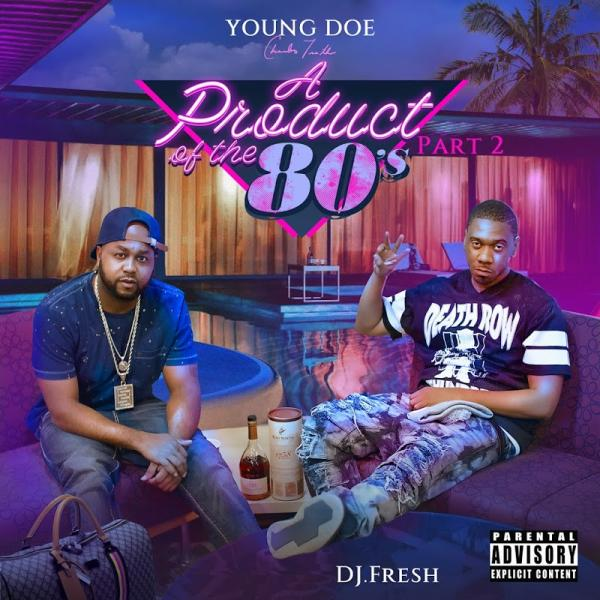 Young Doe A Product of the 80s Pt 2  (2019)