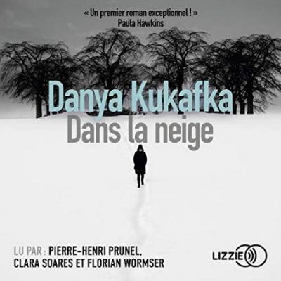 Danya Kukafka   Dans la neige (2019)