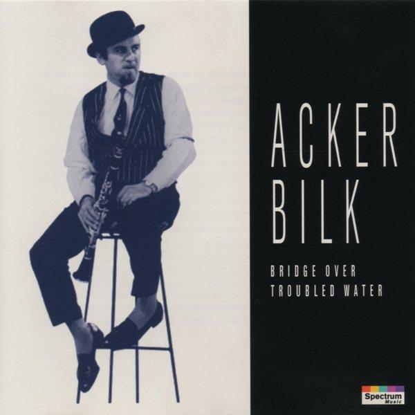 Acker Bilk   Bridge Over Troubled Water   (1995)