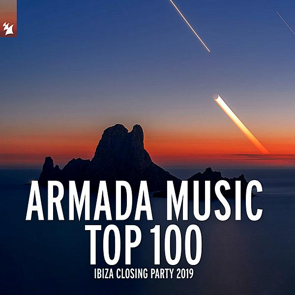 Armada Music Top 100 Ibiza Closing Party (2019)