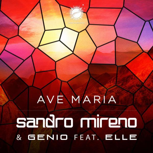 Sandro Mireno and Genio ft Elle Ave Maria AASC017 (2019)