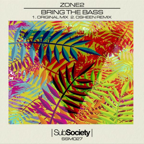 Zone 2 Bring The Bass SSM 027 (2019)