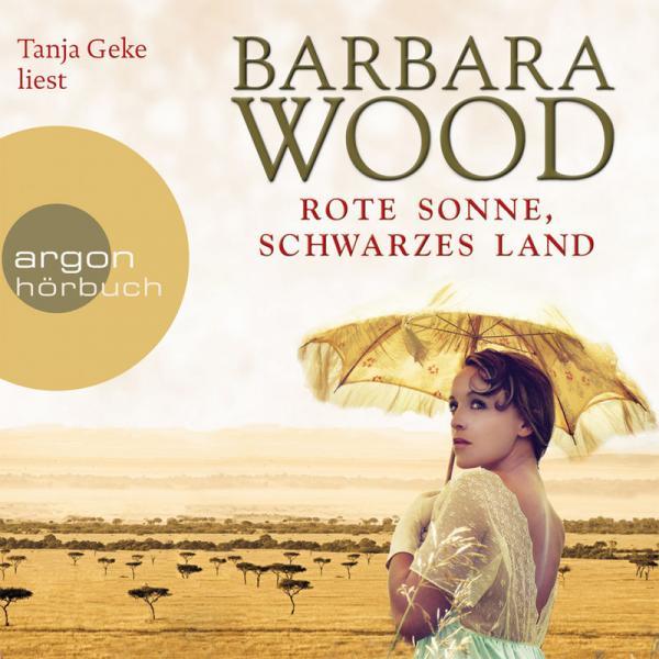 Barbara Wood Rote Sonne Schwarzes Land Gekuerzte Fassung AUDIOBOOK DE  2012