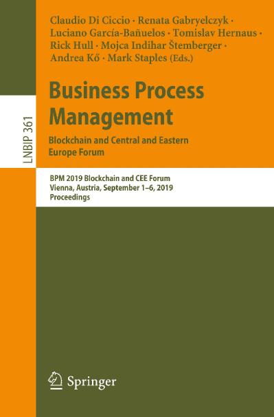 Business Process Management Blockchain and Central and Eastern Europe Forum BPM 20...