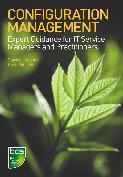 Configuration Management Expert Guidance for IT Service Managers and Practitioners