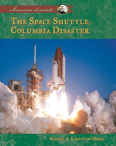 Space Shuttle Columbia Disaster (American Moments)