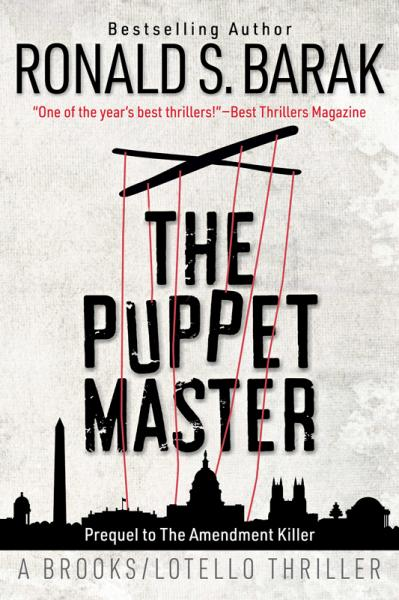 The Puppet Master (The BrooksLotello Thriller, Book 2)