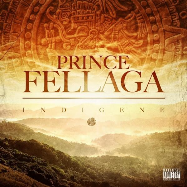 Prince Fellaga-Indigene-- - (2015)