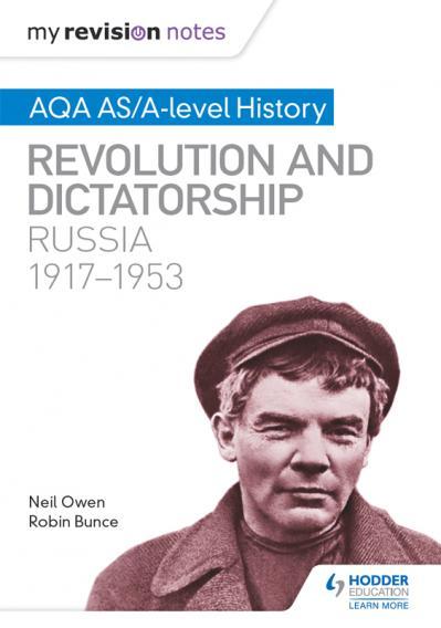 My Revision Notes Aqa AsA-Level History Revolution and Dictatorship Russia, 1917-(...