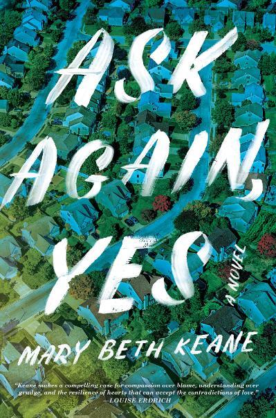 Ask Again, Yes - Mary Beth Keane