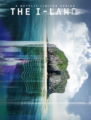 Земля-I / The I-Land [Сезон: 1] (2019) WEB-DL 1080p   Невафильм