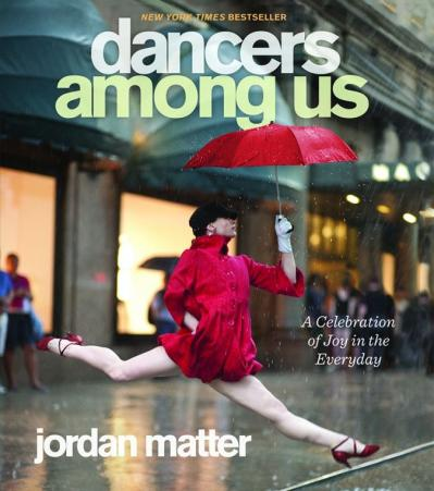 Dancers Among Us A Celebration Of Joy In The Everyday, Turtleback Binding Edition
