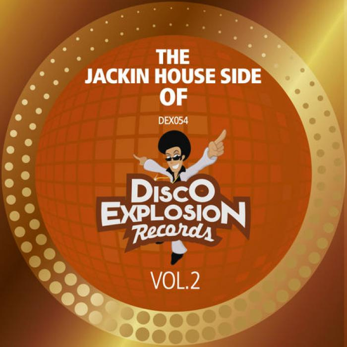 The Jackin' House Side Of Disco Explosion Records Vol  2  (2019)