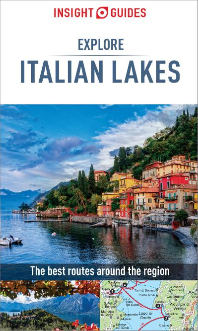 Insight Guides Explore Italian Lakes (Travel Guide eBook), 2nd Edition