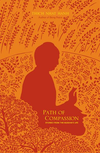 Path of Compassion Stories from the Buddha's Life