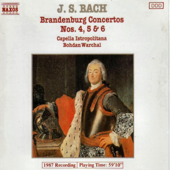 Bach   Brandenburg Concertos Nos  4, 5 & 6 Capella Isopolitana, Bohdam Warchal   N...
