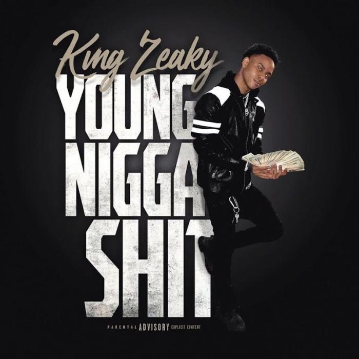 Kvng Zeakyy Young Nigga Shit  (2019)
