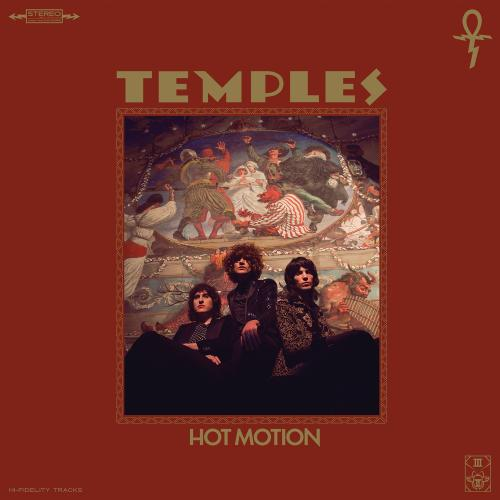 Temples Hot Motion (2019)