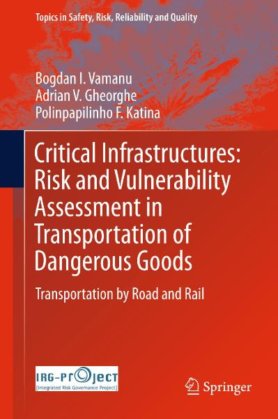 Critical Infrastructures Risk and Vulnerability Assessment in Transportation of Da...