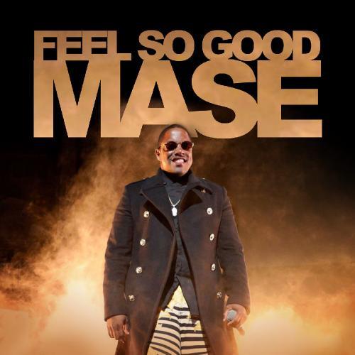 Mase   Feel So Good (2019)