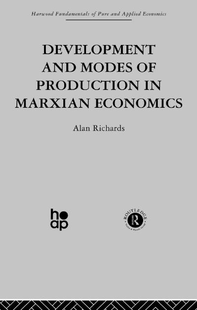 Development and Modes of Production in Marxian Economics A Critical Evaluation