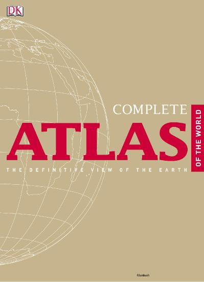 Complete Atlas of the World, 2nd Edition